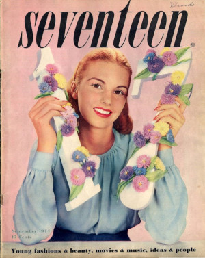 "Cover of the first issue of Seventeen magazine.  The phrase ""Young fashions & beauty, movies & music, ideas & people"" appeared at the bottom of the cover of the first several issues and emphasized music's privileged position in girl culture (Seventeen Sept 1944)."