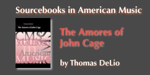 The Amores of John Cage by Thomas DeLio