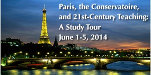 Paris, the Conservatoire, and 21st-Century Teaching: A Study Tour