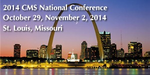 2014 CMS National Conference, October 29-November 2, 2014, St. Louis Missouri